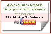 Teléfono y Dirección Baloto, Publisistem, Chía, Cundinamarca