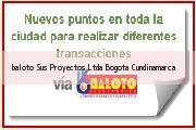 Teléfono y Dirección Baloto, Sus Proyectos Ltda, Bogotá, Cundinamarca