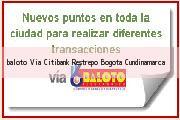 Teléfono y Dirección Baloto, Via Citibank Restrepo, Bogotá, Cundinamarca