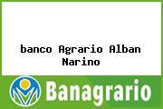 <i>banco Agrario Alban Narino</i>