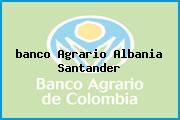 <i>banco Agrario Albania Santander</i>