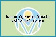 <i>banco Agrario Alcala Valle Del Cauca</i>