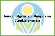 <i>banco Agrario Anapoima Cundinamarca</i>