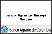 <i>banco Agrario Ancuya Narino</i>