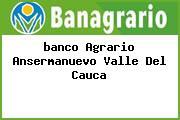 <i>banco Agrario Ansermanuevo Valle Del Cauca</i>