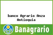 <i>banco Agrario Anza Antioquia</i>