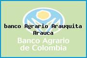 <i>banco Agrario Arauquita Arauca</i>