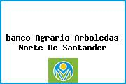 <i>banco Agrario Arboledas Norte De Santander</i>
