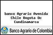 <i>banco Agrario Avenida Chile Bogota Dc Cundinamarca</i>