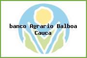 <i>banco Agrario Balboa Cauca</i>