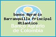 <i>banco Agrario Barranquilla Principal Atlantico</i>