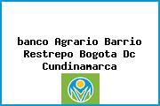 <i>banco Agrario Barrio Restrepo Bogota Dc Cundinamarca</i>