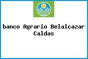 <i>banco Agrario Belalcazar Caldas</i>