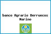 <i>banco Agrario Berruecos Narino</i>