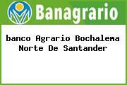 <i>banco Agrario Bochalema Norte De Santander</i>