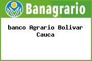 <i>banco Agrario Bolivar Cauca</i>