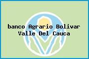 <i>banco Agrario Bolivar Valle Del Cauca</i>