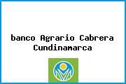 <i>banco Agrario Cabrera Cundinamarca</i>