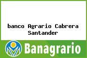 <i>banco Agrario Cabrera Santander</i>