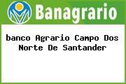 <i>banco Agrario Campo Dos Norte De Santander</i>