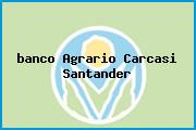 <i>banco Agrario Carcasi Santander</i>