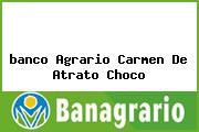 <i>banco Agrario Carmen De Atrato Choco</i>