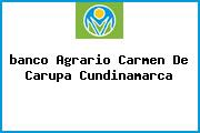 <i>banco Agrario Carmen De Carupa Cundinamarca</i>