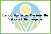 <i>banco Agrario Carmen De Viboral Antioquia</i>
