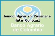 <i>banco Agrario Casanare Hato Corozal</i>