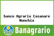 <i>banco Agrario Casanare Nunchia</i>