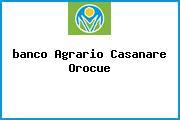 <i>banco Agrario Casanare Orocue</i>