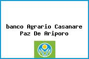 <i>banco Agrario Casanare Paz De Ariporo</i>
