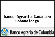 <i>banco Agrario Casanare Sabanalarga</i>