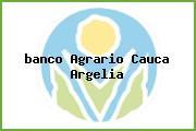 <i>banco Agrario Cauca Argelia</i>