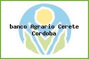 <i>banco Agrario Cerete Cordoba</i>
