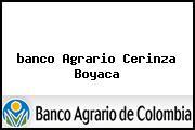 <i>banco Agrario Cerinza Boyaca</i>