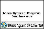 <i>banco Agrario Chaguani Cundinamarca</i>