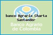 <i>banco Agrario Charta Santander</i>