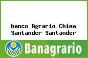 <i>banco Agrario Chima Santander Santander</i>