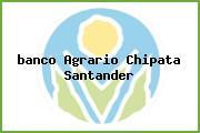 <i>banco Agrario Chipata Santander</i>
