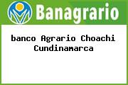 <i>banco Agrario Choachi Cundinamarca</i>