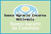 Teléfono y Dirección Banco Agrario, Calle 21 No. 22-34, Cocorná, Antioquia