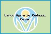 <i>banco Agrario Codazzi Cesar</i>
