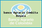 <i>banco Agrario Combita Boyaca</i>