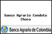 <i>banco Agrario Condoto Choco</i>