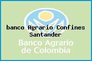 <i>banco Agrario Confines Santander</i>