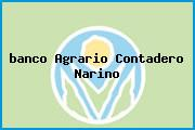 <i>banco Agrario Contadero Narino</i>