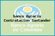 <i>banco Agrario Contratacion Santander</i>