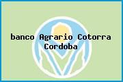 <i>banco Agrario Cotorra Cordoba</i>