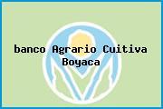 <i>banco Agrario Cuitiva Boyaca</i>